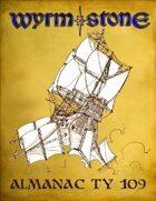 Wyrmstone Almanac TY109