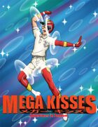 Mega Kisses - Adventures in Fandom