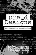 Dread Designs: 2010-2020 Horror Games Anthology
