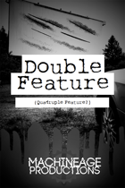 Double Feature (Quadruple Feature?) A Horror Game Anthology