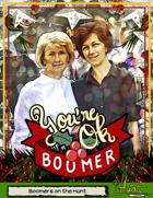 #iHunt: The RPG Zine 14 - You're OK, Boomer