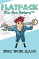 Flatpack: Fix the Future