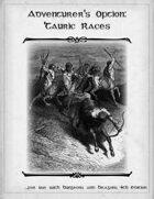 Adventurer's Option - Tauric Races