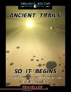 Ancient Trails:  So It Begins - Audio Enhancements