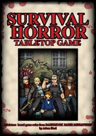 Survival Horror Tabletop Game