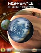 High-Space Interactive Planetary Log