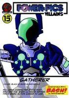 Power Pics Villains 13- Gatherer BASH edition