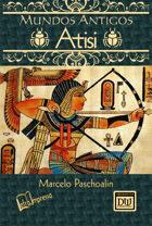 Mundos Antigos: Atisi (Edição Brasileira)