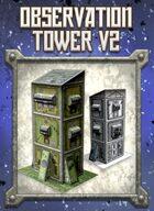 Observation Tower V2 Paper Model