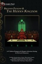 Brother Ptolemy & The Hidden Kingdom (4E D&D Adventure)