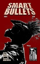 Smart Bullets Issue 1