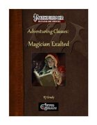 Adventuring Classes: Magician Exalted