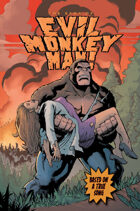 The Saga of Evil Monkey Man Episode 1