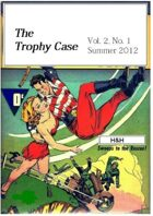 The Trophy Case vol. 2, no. 1