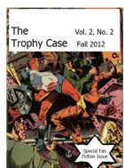The Trophy Case vol. 2, no. 2