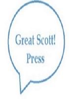 Great Scott! Press