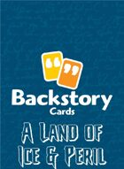Backstory Cards Setting Grid: A Land of Ice & Peril