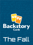 Backstory Cards Setting Grid: The Fall