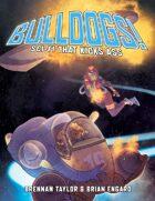 Bulldogs! (Fate Classic Edition)