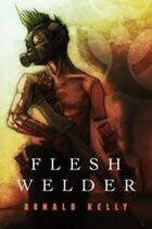 Flesh Welder