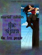 Martial Cultures: The Sijara