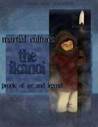 Martial Cultures: The Ikanoi