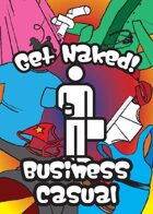 Get Naked! Business Casual
