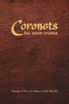 Coronets but Never Crowns