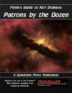 Flynn's Guide To Azri Drakara: Patrons By The Dozen