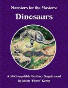 Monsters for the Masters: Dinosaurs