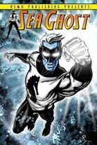 Secret Identity Podcast Issue #281--Sea Ghost, Teen Titans and Fantastic Four