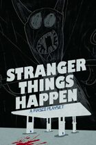 Stranger Things Happen + Fiasco Bundle