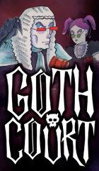 Goth Court