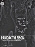 Radioactive Bison