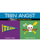Fiasco Expansion Pack: Teen Angst