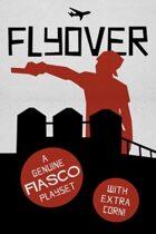 Fiasco: Flyover