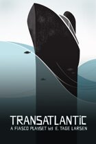 Fiasco: Transatlantic