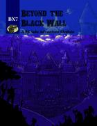 BX7 Beyond the Black Wall BX RPG