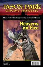 Heavens on Fire (Jason Dark - Ghost Hunter)