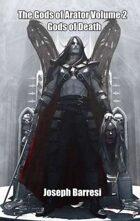 The Gods of Arator Volume 2: Gods of Death