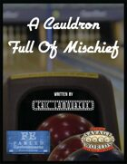 A Cauldron Full of Mischief [BUNDLE]