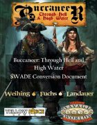 Buccaneer: Through Hell and High Water: SWADE Update