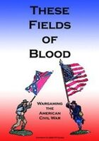 These Fields of Blood