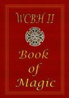 Magic - A supplement for WCBH2
