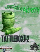 Tattlebox #2: Better Adventuring Through Alchemy