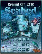 Ground Set #18 - Seabed