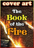 Templates: The Book of the Fire