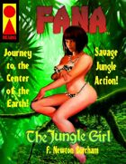 Fana The Jungle Girl - Journey to the Center of the Earth