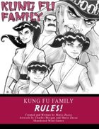 Kung Fu Family Rules!
