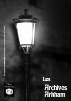 [SPANISH] Los Archivos Arkham
